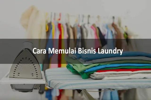 Mengapa Bisnis Laundry Layak Dicoba Sekarang