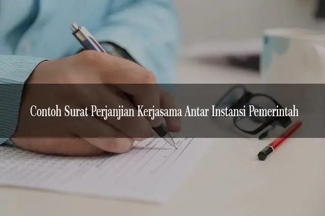 Contoh Surat Perjanjian Kerjasama Antar Instansi Pemerintah