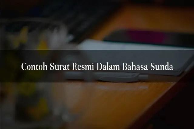 Contoh Surat Resmi Dalam Bahasa Sunda