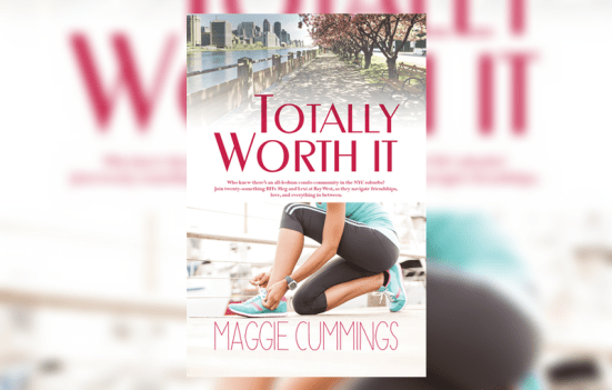 'Totally Worth It' by Maggie Cummings