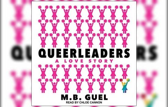Queerleaders by M. B. Guel