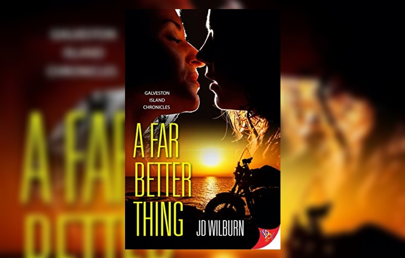 A Far Better Thing by JD Wilburn