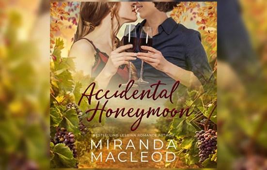 'Accidental Honeymoon' by Miranda MacLeod