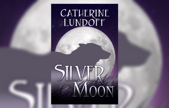 'Silver Moon' by Catherine Lundoff