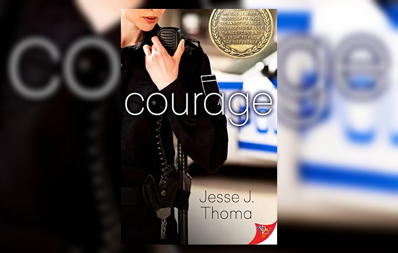 Courage by Jesse J. Thoma