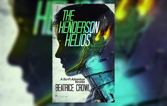 'The Henderson Helios' by Beatrice Crowl