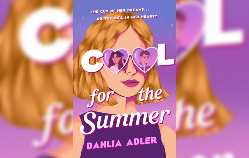 Cool for the Summer by Dahlia Adler