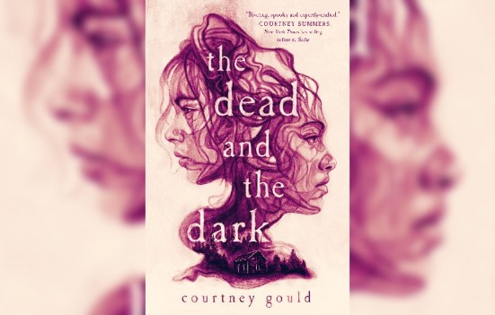 The Dead and the Dark by Courtney Gould