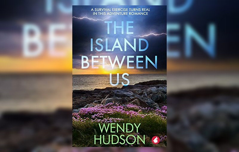 The Island Between Us by Wendy Hudson