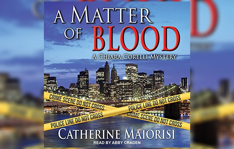 A Matter of Blood by Catherine Maiorisi
