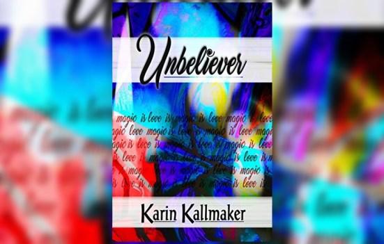 unbeliever by karim kallmaker