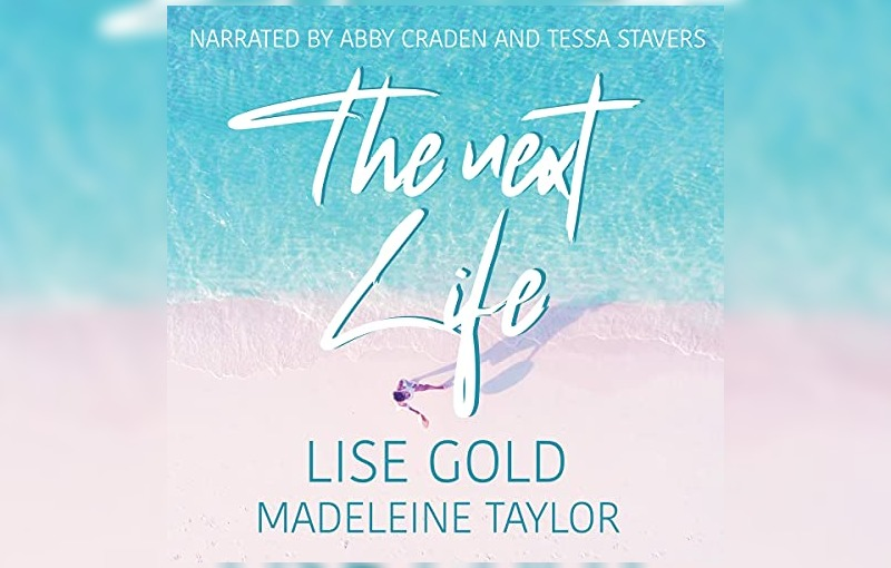 The Next Life by Lise Gold