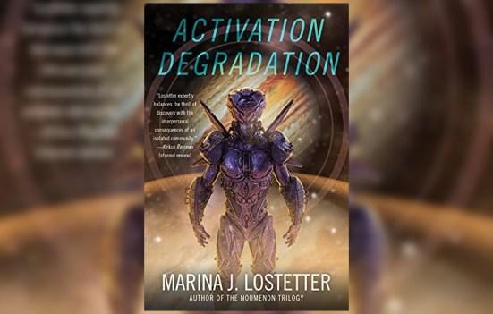 Activation Degradation by Marina J. Lostetter