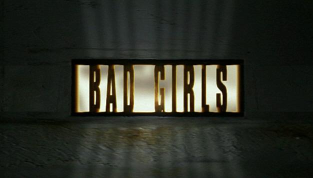 Bad Girls