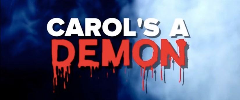 Carol's A Demon