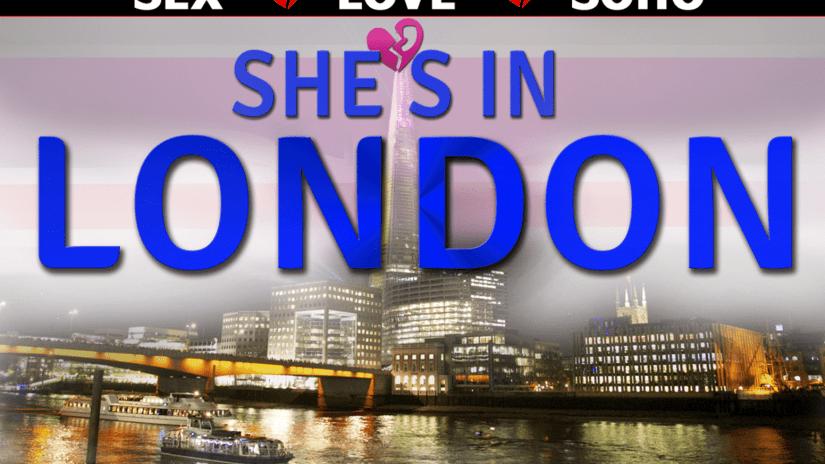 She's in London