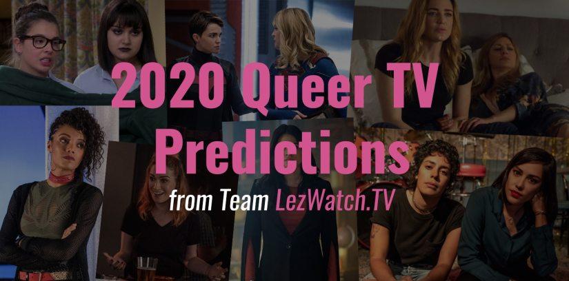 2020 Queer TV Predictions