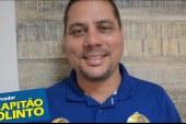 Em vídeo, Capitão Olinto diz que vai honrar todos os 2114 votos