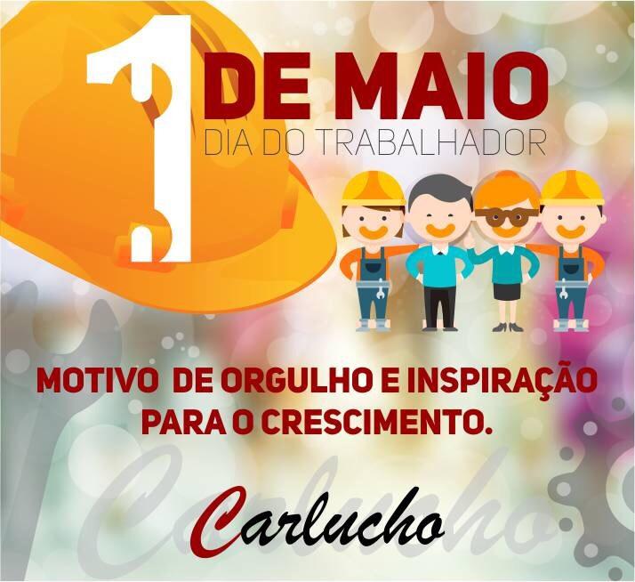 Secretário Carlucho parabeniza o trabalhador pelo dia de hoje