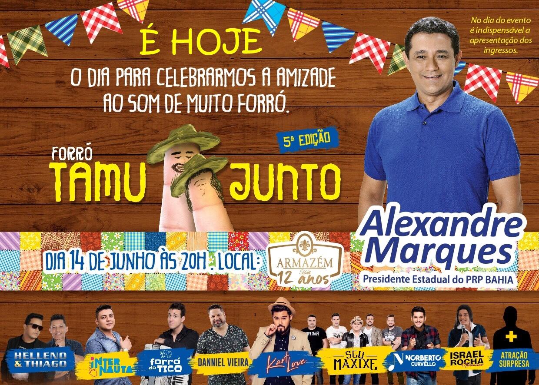 """É hoje e ingressos esgotados! Forró do """"Tamu Junto"""" de Alexandre Marques terá Danniel Vieira, Seu Maxixe, Kart Love e muito mais!"""
