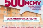 Prefeitura anuncia mais 500 unidades do MCMV no Capiarara