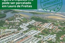 Vereador Isaac de Belchior tem projeto de lei aprovado para parcelamento do imposto ITIV em Lauro de Freitas