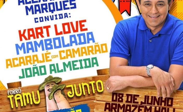 """Alexandre Marques realiza  o seu tradicional """"Forró Tamu Junto"""""""
