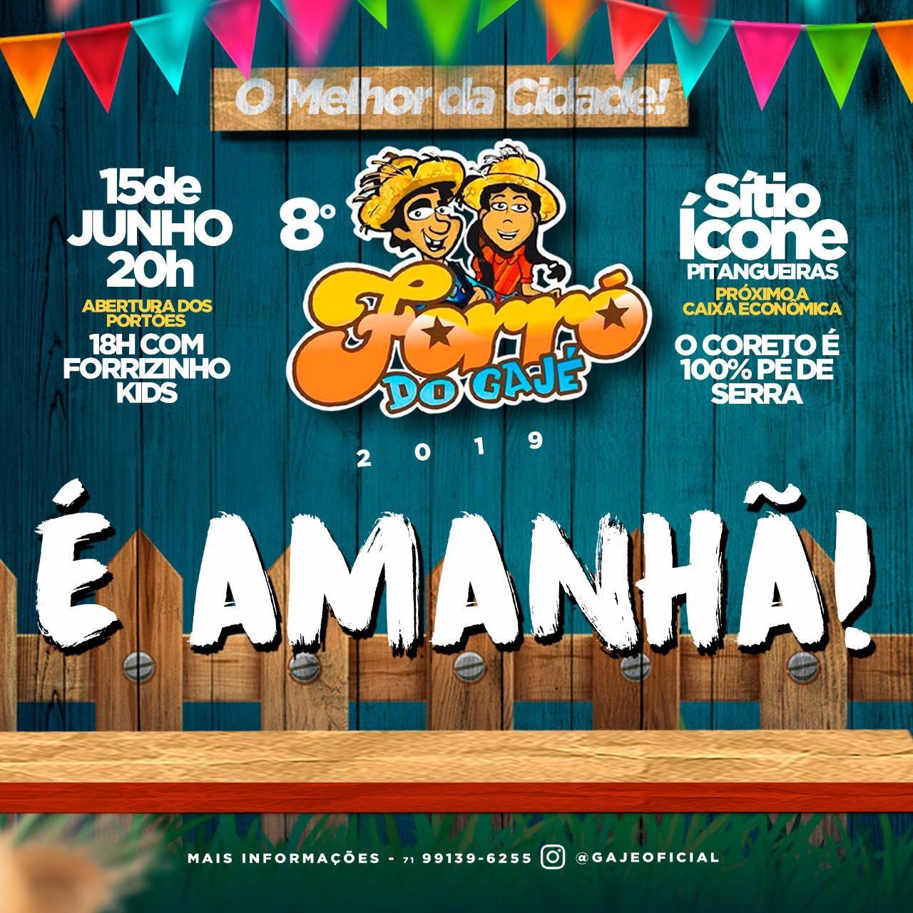 8ª edição do Forró do Gajé, acontece neste sábado (15) em Lauro de Freitas! Você não pode ficar de fora!