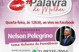 #PalavradeMulher: no programa desta quarta, Moema recebe o deputado federal, Nelson Pelegrino, que falará sobre a Reforma da Previdência