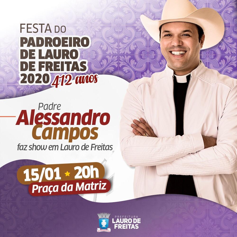 Festa do padroeiro de Lauro de Freitas tem show do padre Alessandro Campos nesta quarta-feira (15)