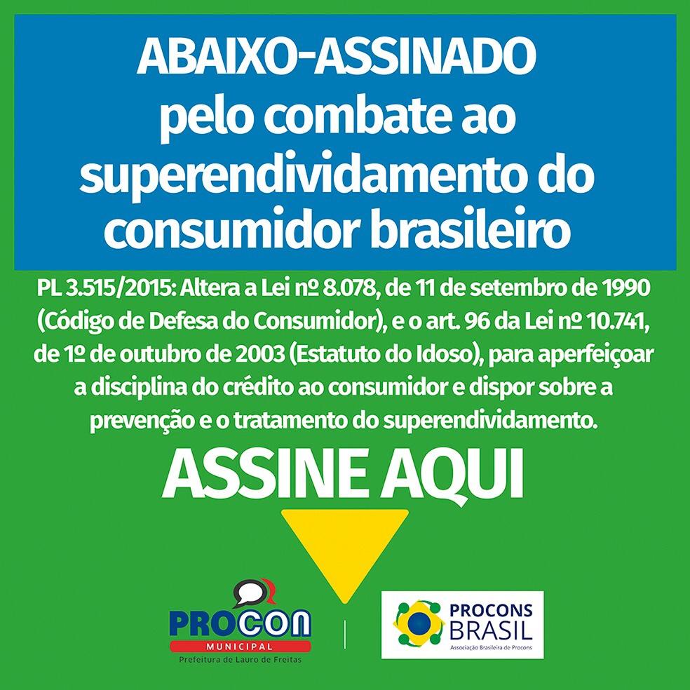Visite a unidade do Procon em Lauro de Freitas e participe do abaixo assinado