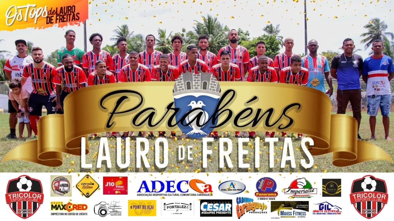 A família Tricolor de Itinga parabeniza Lauro de Freitas por seus 58 anos de emancipação.