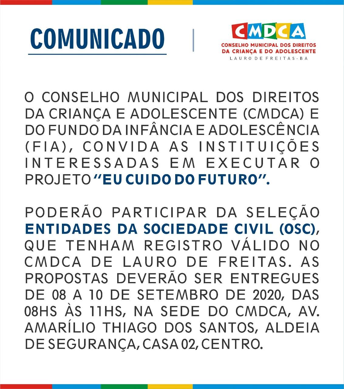 """CMDCA de Lauro e do FIA convidam as instituições interessadas em executar o Projeto """"Eu cuido do Futuro""""; saiba mais"""