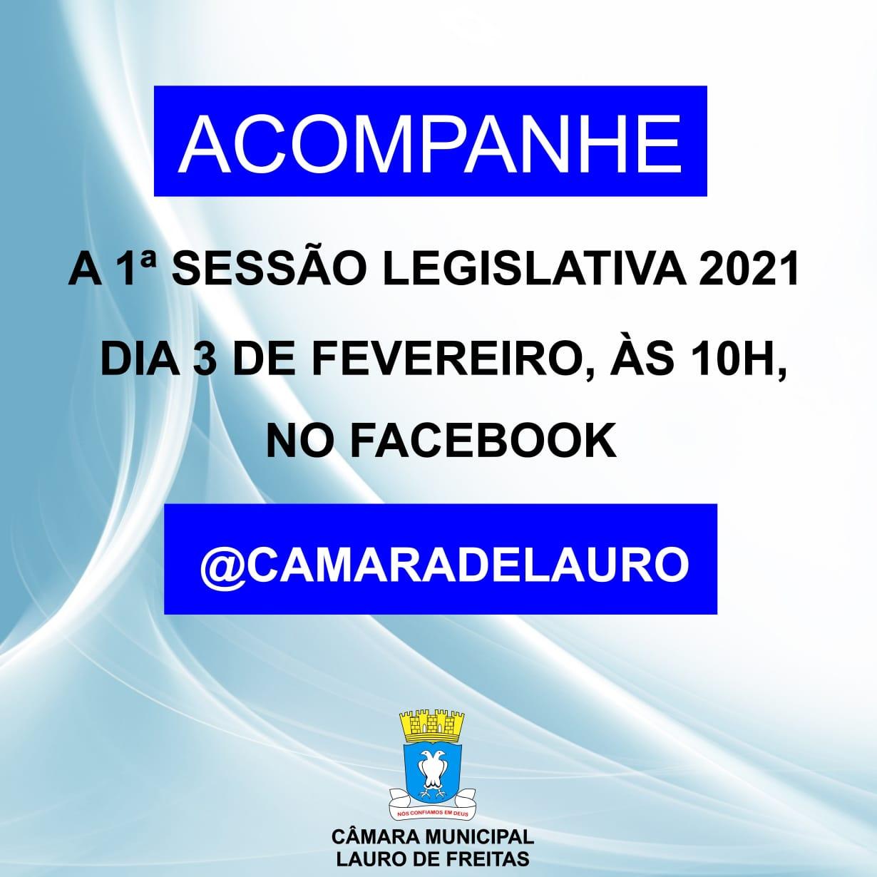 Primeira Sessão Legislativa de 2021 acontece próxima quarta (3)