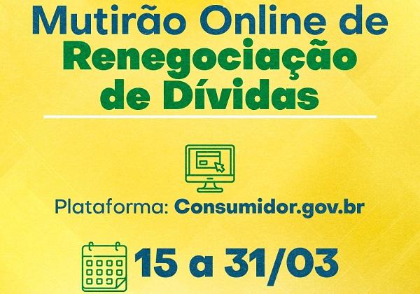 Procon-BA realiza mutirão virtual de renegociação de dívidas; saiba como participar