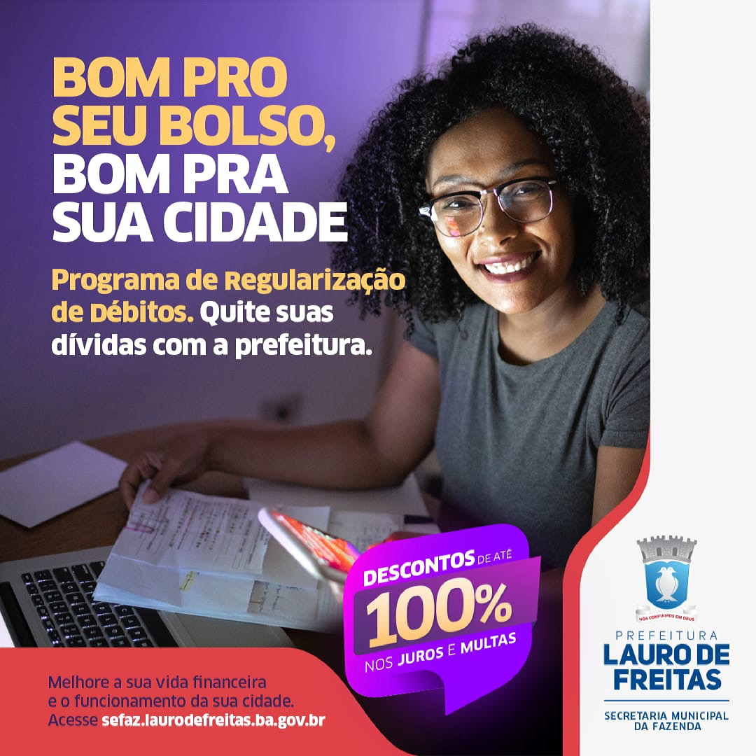 Contribuinte de Lauro de Freitas pode negociar débitos fiscais com até 100% de desconto sobre encargos