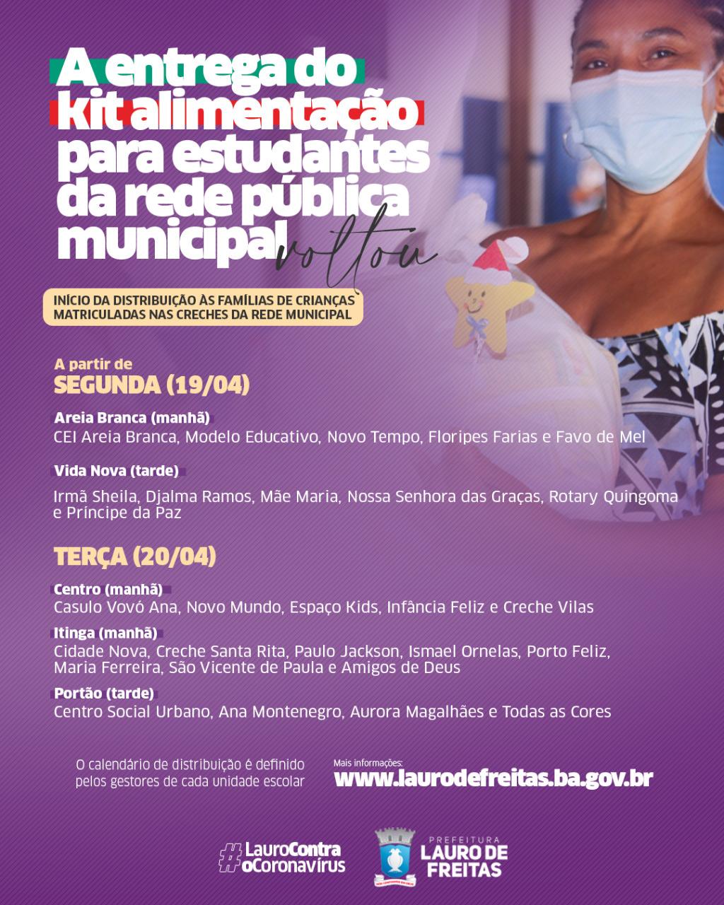 Prefeitura de Lauro de Freitas começa entrega dos kits alimentação pelas creches nesta segunda-feira (19)