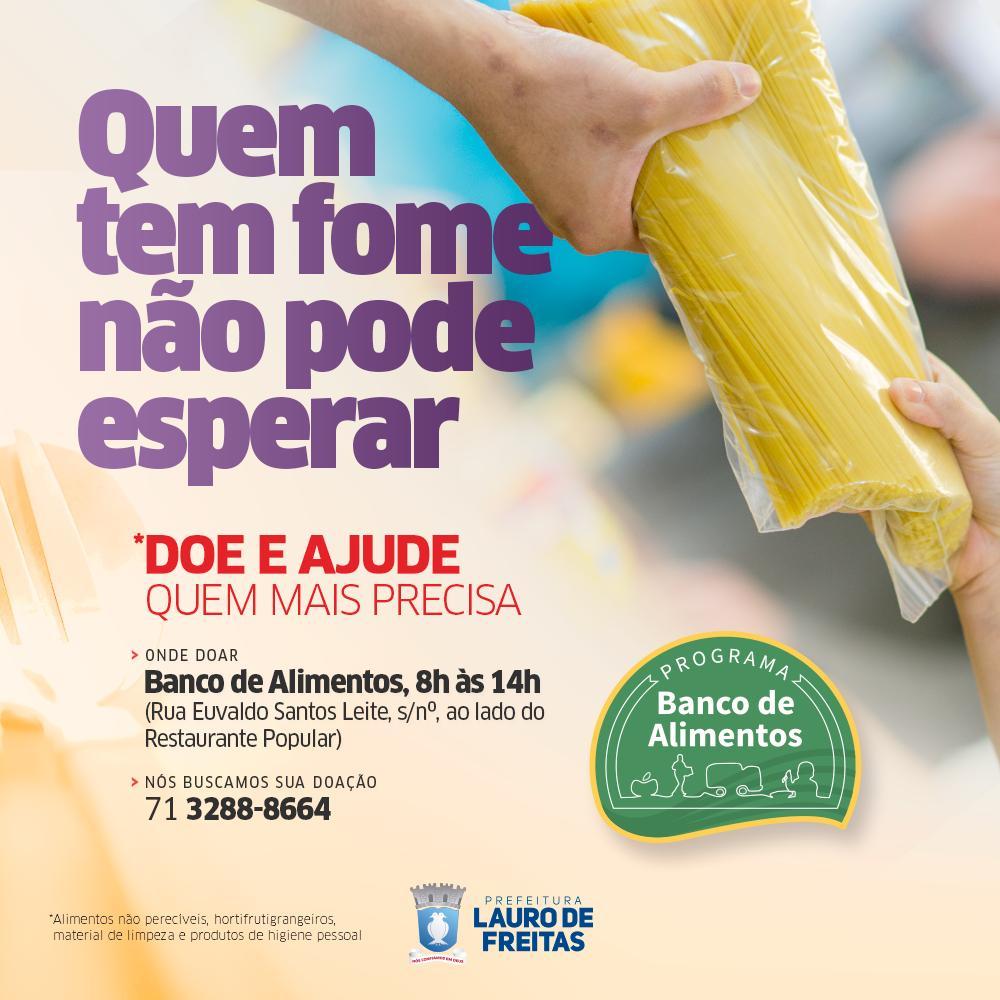 Banco de Alimentos de Lauro de Freitas inicia campanha para aumentar a doação de itens alimentícios
