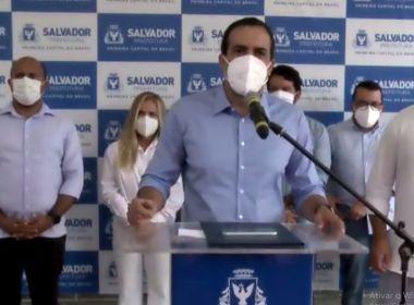 Bruno Reis fala em terceira onda e não descarta fechar atividades em Salvador