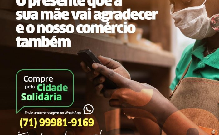 """Dia das Mães: Prefeitura incentiva compras online pelo app """"Cidade Solidária"""" para valorizar o comércio local"""