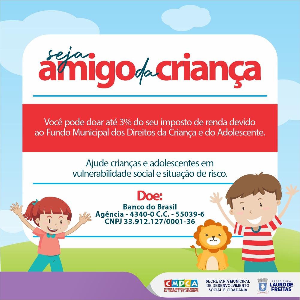 Saiba como transformar parte do seu IR em doação para o Fundo dos Direitos da Criança e do Adolescente até 31 de maio