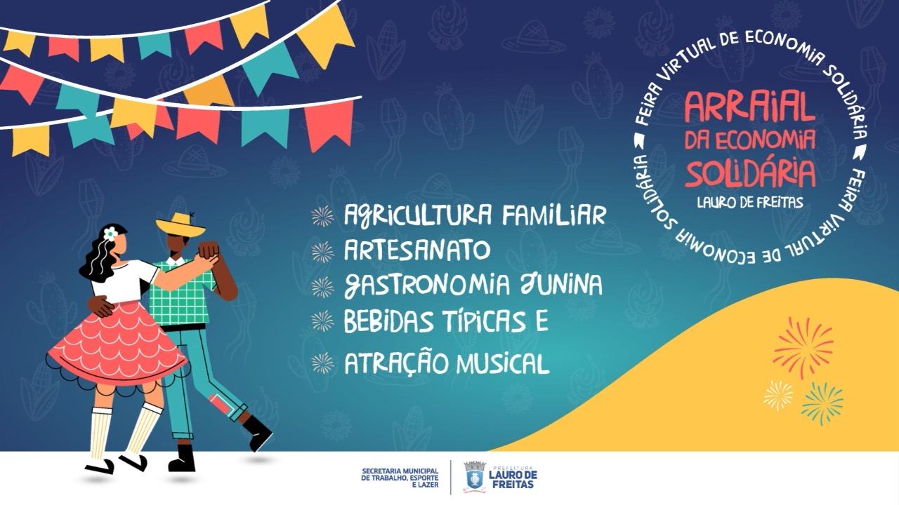 Arraiá Virtual da Economia Solidária acontece nesta quarta (23), com atrações musicais e exposição de produtos
