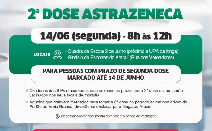 Lauro de Freitas aplica dose de reforço da Astrazeneca nesta segunda-feira (14)