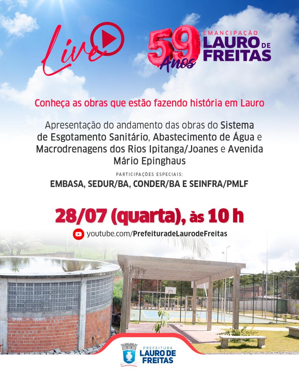 Live sobre obras de esgotamento sanitário e macrodrenagens marca início das comemorações dos 59 anos de Lauro de Freitas