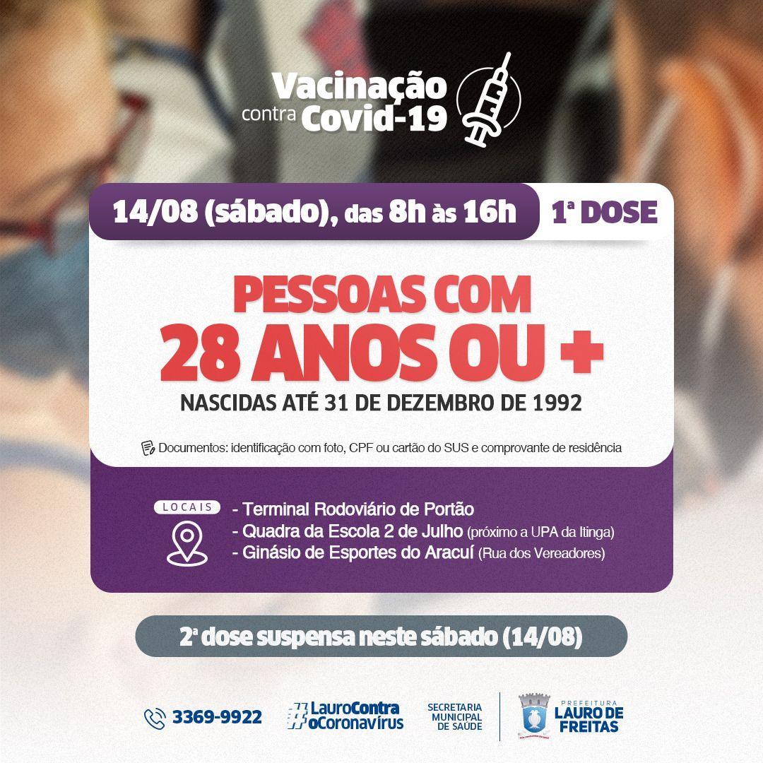 Lauro de Freitas amplia vacinação para pessoas com 28 anos ou mais neste sábado (14). Município já alcançou 71% do público-alvo