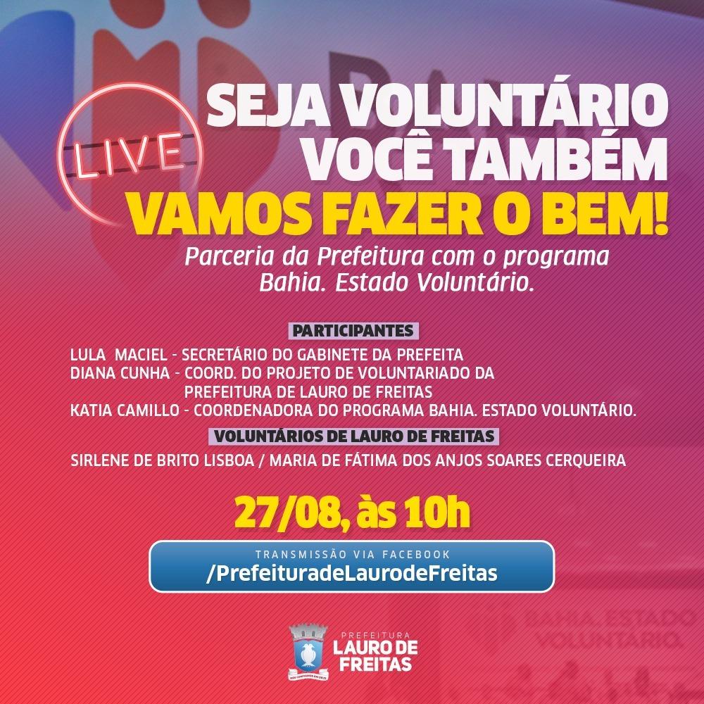 Dia do voluntariado: Prefeitura realiza live para incentivar a prática em Lauro de Freitas