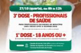 Lauro de Freitas aplica 3ª dose em profissionais de saúde e faz repescagem para maiores de 18 anos, nesta quarta