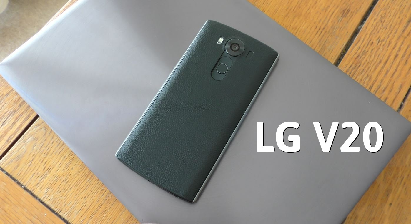 LG Mobile News - New V20 Confirmed to be Released Later this Quarter