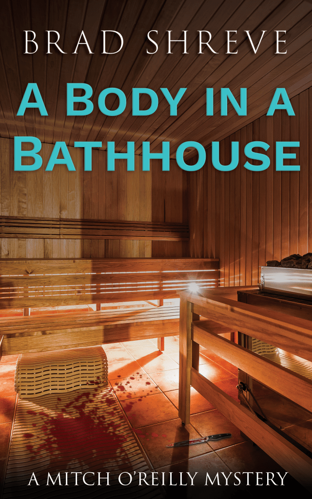 Book Cover: A Body in a Bathhouse (A Mitch O'Reilly Mystery Book 1)