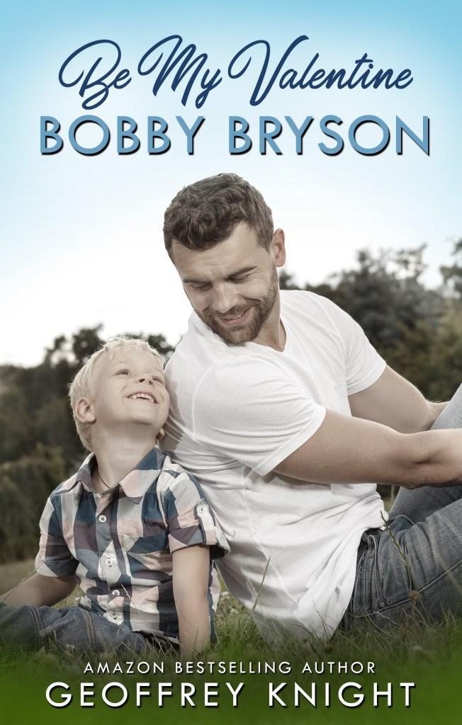Book Cover: Be My Valentine, Bobby Bryson